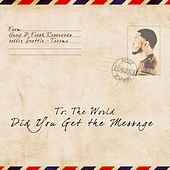 Did You Get the Message by Huey P