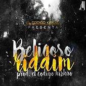 Belicoso Riddim by Various Artists
