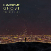 Welcome Back by Handsome Ghost