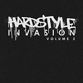 Hardstyle Invasion, Vol. 2 by Various Artists
