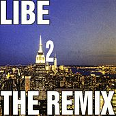 The Remix 2 by Libe