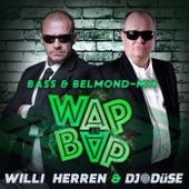 Wap Bap (Bass & Belmond-Mix) von Willi Herren