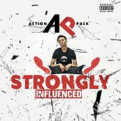 Strongly Influenced von Action Pack
