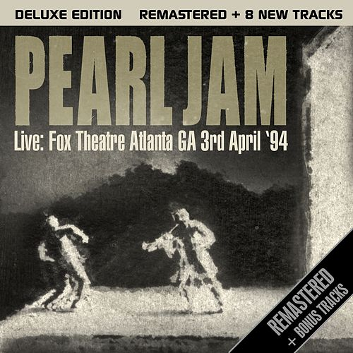 Live: Fox Theatre, Atlanta GA 3rd April '94 de Pearl Jam