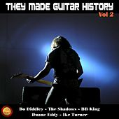 They Made Guitar History, Vol. 2 by Various Artists
