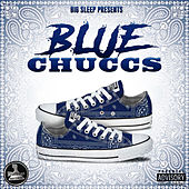 Big Sleep Presents Blue Chuccs by Various Artists