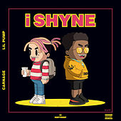 i Shyne by Carnage
