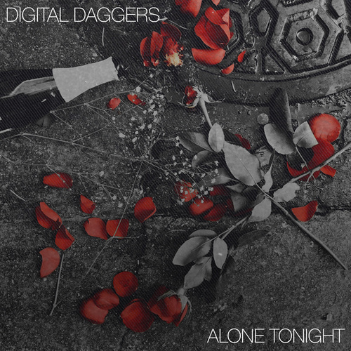 Alone Tonight by Digital Daggers