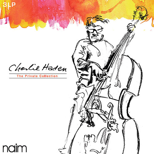 Charlie Haden: The Private Collection by Charlie Haden