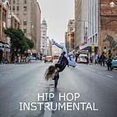 Hip Hop Instrumentals by Various Artists