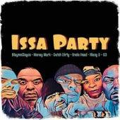 Issa Party (feat. Money Mark, C.O., Niecy D & Uncle Head) von Dutch Dirty