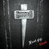 First Gig: Blood von Hammer