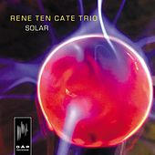 Solar by René Ten Cate Trio