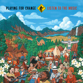 Listen to the Music von Playing For Change