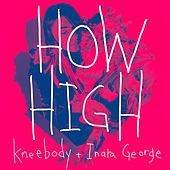 How High by Kneebody