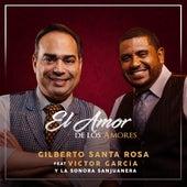 El Amor de los Amores de Gilberto Santa Rosa