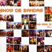 Show de Bandas Ao Vivo 2, Vol. 1 de Various Artists