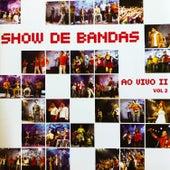 Show de Bandas Ao Vivo 2, Vol. 2 de Various Artists