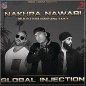 Nakhra Nawabi by Dr. Zeus
