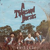 Bridges de A Thousand Horses