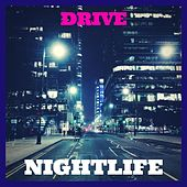 Drive by Nightlife