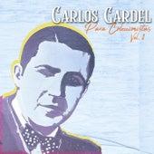 Para Coleccionistas, Vol. 1 by Carlos Gardel