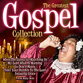 The Greatest Gospel Collection by Various Artists