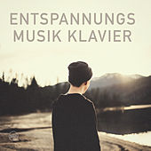 Entspannungsmusik Klavier by Various Artists