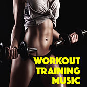 Workout Training Music von Various Artists