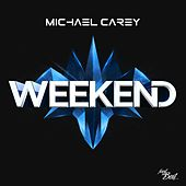Weekend by Michael Carey