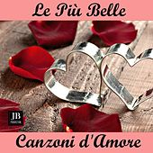 Le Piu' Belle Canzoni D'Amore by Various Artists