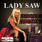 Gucci & Prada de Lady Saw