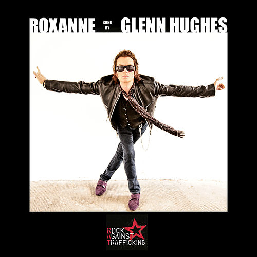 Roxanne by Glenn Hughes