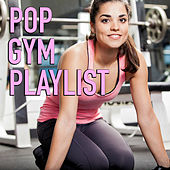Pop Gym Playlist von Various Artists