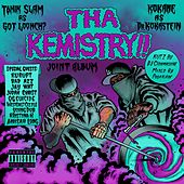 Tha Kemistry!! by Tonik Slam