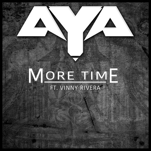 More Time (feat. Vinny Rivera) by Aya