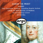 Handel: Four Coronation Anthems; Anthem for the Foundling Hospital von David Hill