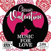 Classic Valentine – Music for Love von Various Artists