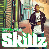 Off The Wall by Skillz