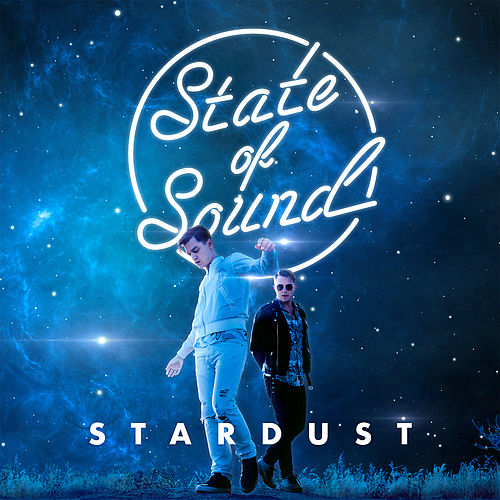 Stardust by State of Sound