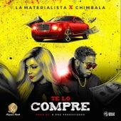 Te Lo Compre by La Materialista