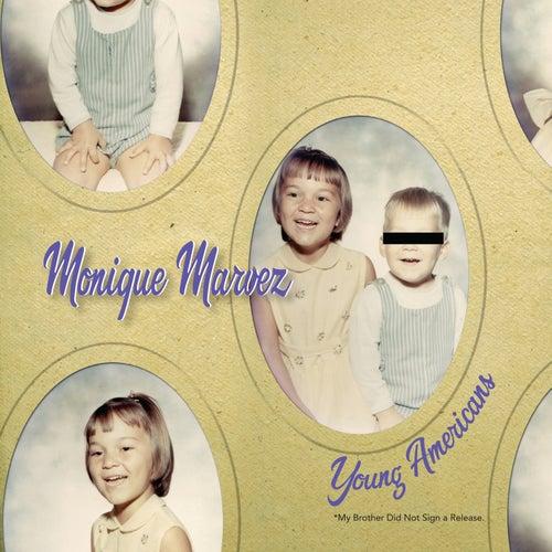 Young Americans by Monique Marvez