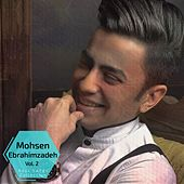 Mohsen Ebrahimzadeh - Best Songs Collection, Vol. 2 by Mohsen Ebrahimzadeh