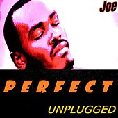 PERFECT (Unplugged) von Joe