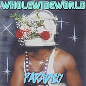 Whole Wide World by Paradiso