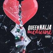 Medicine by Queen Naija
