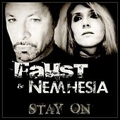 Stay On by Faust