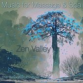 Zen Valley (Music for Massage and Spa) de The Relaxation Principle