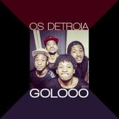 Golooo by Os Detroia