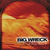 In Loving Memory Of - 20th Anniversary Special Edition by Big Wreck
